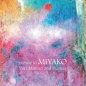 「tribute to MIYAKO」on iTunes and Amazon