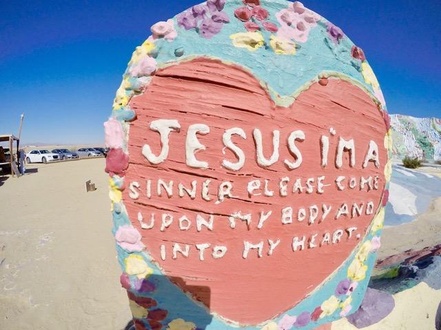 サルベーション・マウンテン(救いの山)〜イエス様、私は罪人です。どうか私の身体と私の心の中に来て下さい。